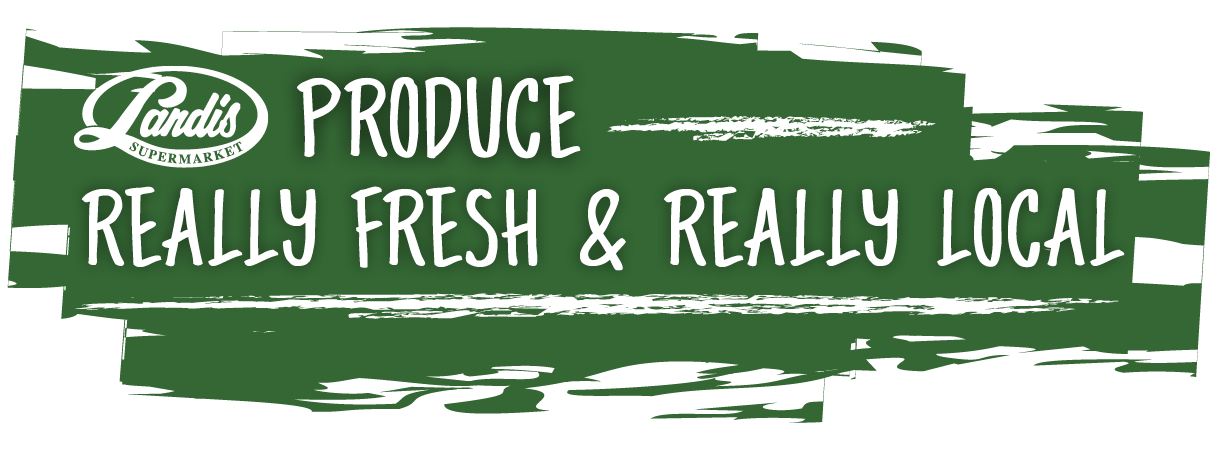 Landis Produce: Really Fresh & Really Local