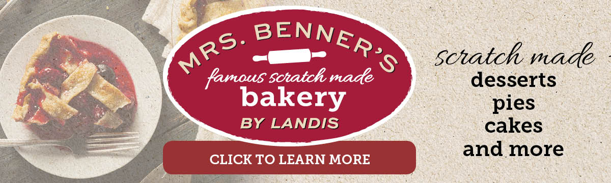 Mrs. Benner's Famous Scratch Made Bakery